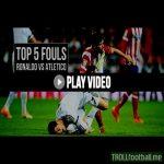 Top 5 Ronaldo Fouls | Real Madrid vs Atletico de Madrid