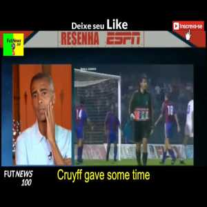 Romario, one of best players of all time, tells the truth about the famous story of asking Cruyff to go to the Carnival and funny story about telling his teammates in Barcelona to go fuck yourselves
