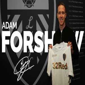 Leeds sign Adam Forshaw from Boro in a £4.5 million deal.