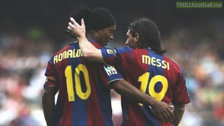 """I learned a lot by your side. I will always be grateful to you for how easy you made everything when I started at Barça. You're a phenomenon with the ball, you are a great person and that is the most important thing. Football will never forget your smile. - Messi on Ronaldinho"