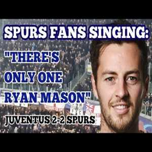 Spurs fans sing 'There's only one Ryan Mason' away at Juventus