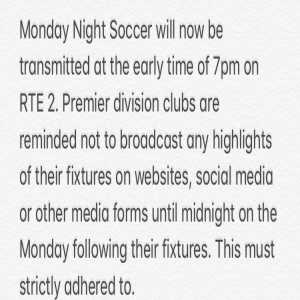FAI tell League Of Ireland clubs that they can't release the highlights of their games until after the highlights show which is on 3 days after all the games are played.