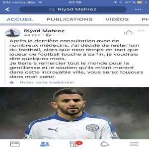 Riyad Mahrez announces the end of his career on his official Facebook for medical reasons. In the hope of hacking, I unfortunately had a 1st source that certify me that the information is very real ... Let's wait before we know more but sad period for football