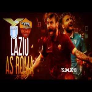 Derby di Roma🔹SS Lazio - AS Roma🔸15.04.2018 Promo