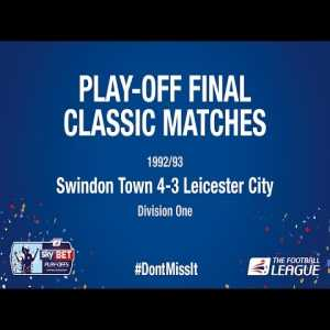 25 years ago today Swindon Town won promotion to the Premier League for the only time in their history by beating Leicester City 4-3