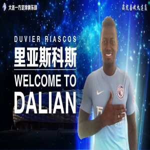 Official: Dalian Yifang have completed the signing of Colombian striker Duvier Riascos from Vasco da Gama