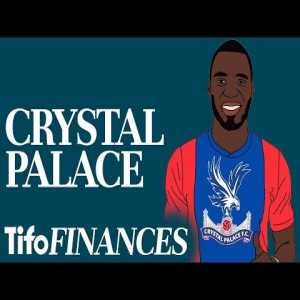 Crystal Palace's 2016/17 Finances Explained