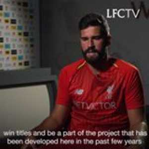 🧤 Alisson Becker reveals the reasons behind his move to Merseyside  (📹 Liverpool FC)