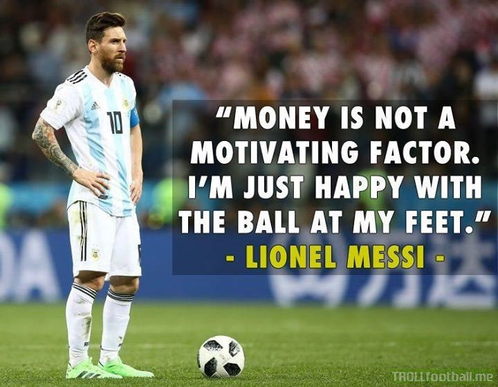 Such an underrated philosophy from Messi. Especially when players are going for more than €100million on a daily basis.