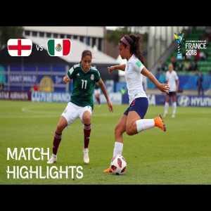 England 6-1 Mexico | FIFA U-20 Women's World Cup France 2018