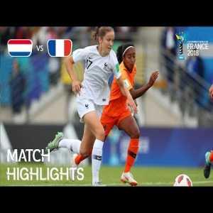 Netherlands 0-4 France | FIFA U-20 Women's World Cup France 2018