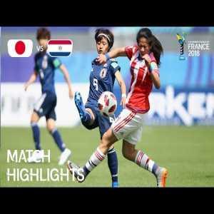 Japan 6-0 Paraguay | FIFA U-20 Women's World Cup France 2018