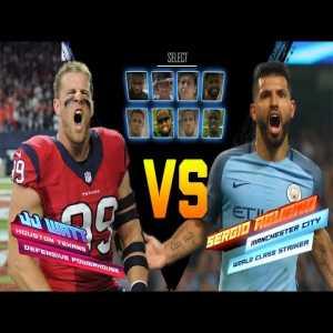 Football vs football: Sergio Aguero vs J J Watt