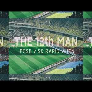 The 12th Man - FCSB vs SK Rapid Wien - My First Romanian Football Game