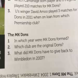 Cambridge United's programme quiz on MK Dons didn't hold back - only three questions: When were they formed? Which club are the original Dons? What did they have to give back to Wimbledon in 2007?