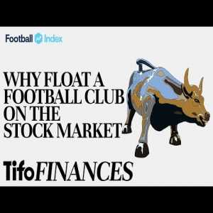 Why float a football club on the stock market?