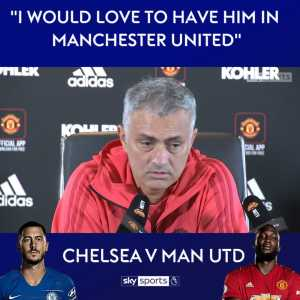 """Mourinho: """"History says when Hazard is the best player in the Premier League, the team that has him is champions. It happened with me, and with Conte. He has been the best player so far this season, and Chelsea are joint top. I would love to have him at Manchester United"""""""