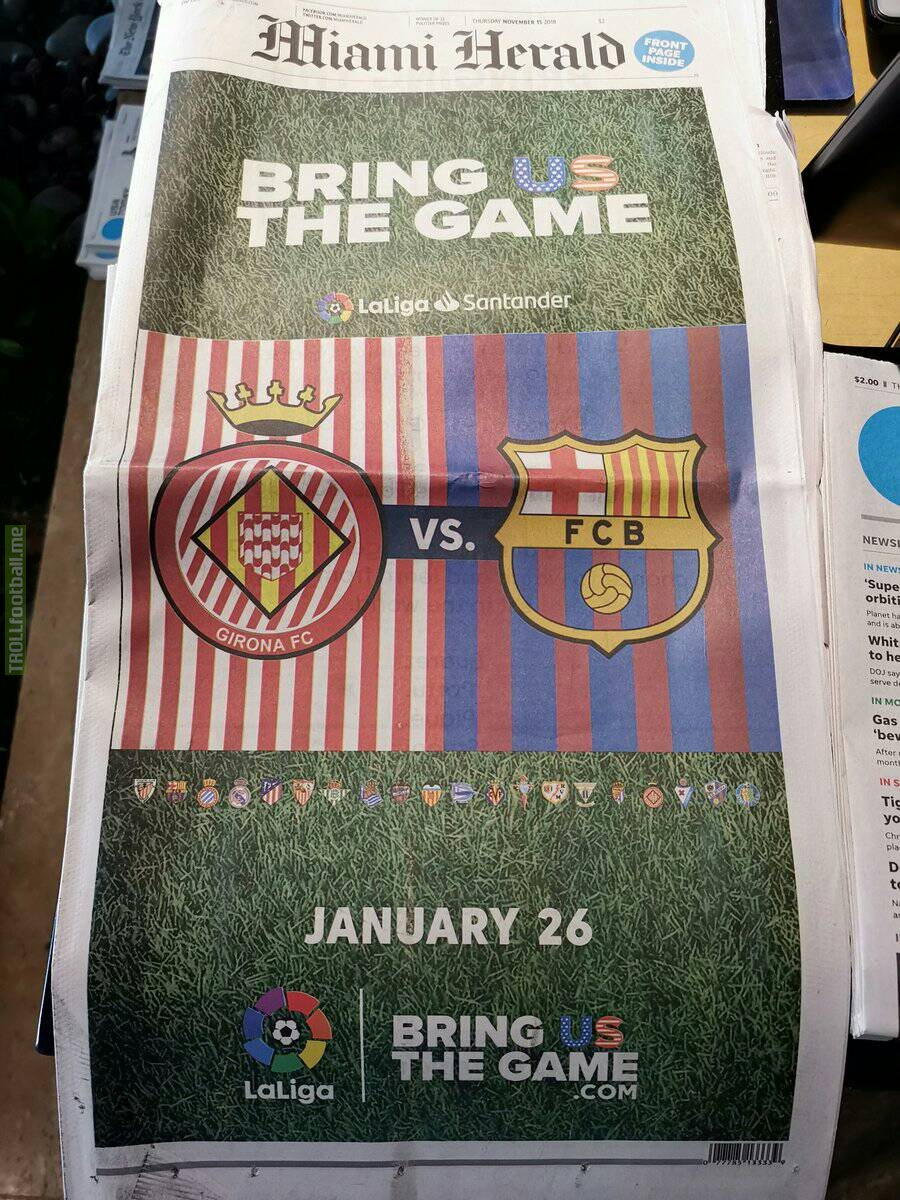 La Liga have announced that Barça VS Girona in United States on 26th January with an advertisement in the Miami Herald