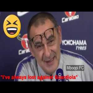 """Sarri on how do you beat a team like Man City:"""" Oh, I don't know. Against Guardiola, I've lost every match, so you'd have to ask somebody else"""""""