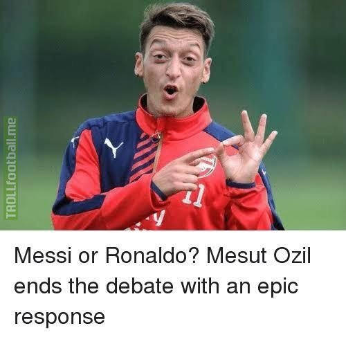 Messi or Ronaldo? Mesut Ozil ends the debate with an epic response