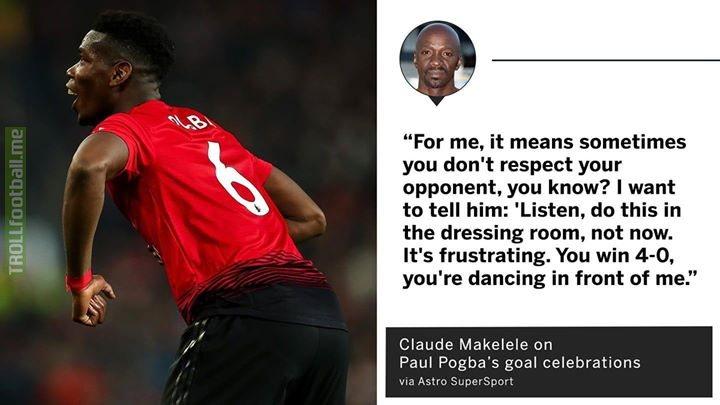 Claude Makelele is no fan of Paul Pogba's goal celebrations.