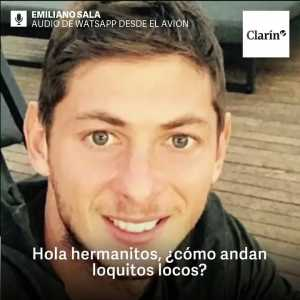 Emiliano Sala on the phone to a friend of his: ''It feels like the plane is going tear into pieces. If you don't hear from me in 1.5 hours you know what happened.''