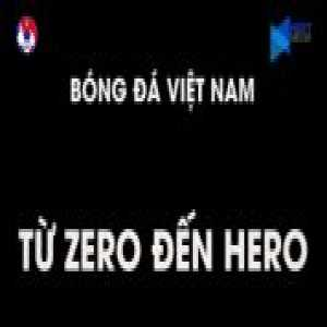 Vietnamese Football - From Zero to Hero