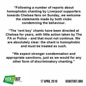 "Kick It Out: ""We are absolutely clear: the 'rent boy' chant is homophobic and must be treated as such."""