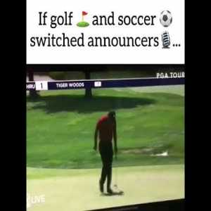 |Disclaimer : Open minded ONLY] Soccer commentary in golf and golf commentary in Soccer.