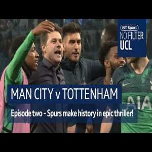Spurs make history in seven goal thriller! | No Filter UCL: Man City vs Tottenham | BT Sport