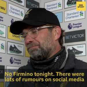 """Klopp asked about social media rumours that Firmino is out for the season: """"Wow! I've always said: 'Don't believe 3% of what's on social media.' So let's start with that: I had no argument with Mo Salah, and Firmino is not out for rest of the season!"""""""