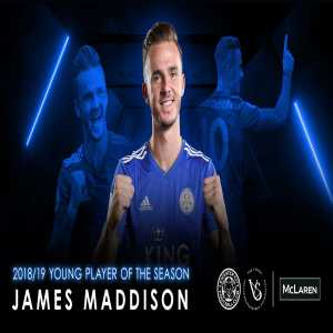 Leicester City's Young Player of the Season – James Maddison! 🥇