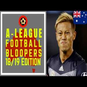 18/19 Australian A-League Bloopers