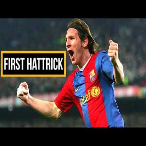 Messi's First Hat-Trick