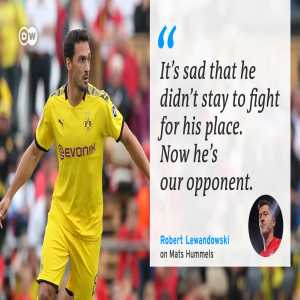 """Lewandowski on Hummels: """"It's sad that he didn't stay to fight for his place. Now he's our opponent."""""""