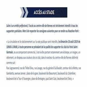 Paris Saint-Germain supporters are banned from the city center of Rennes on Sunday, August 18. Paris will be playing against Stade Rennais on that day (in Rennes).
