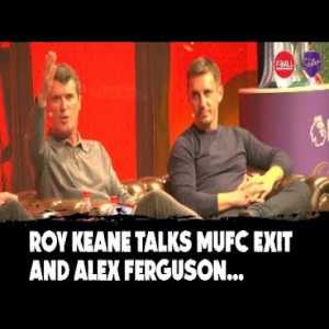 Roy Keane: 'I don't forgive Alex Ferguson' | Roy Keane details Man United exit with Gary Neville