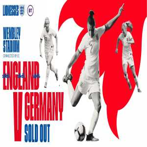 England Women's match against Germany at Wembley on 9th November has sold out