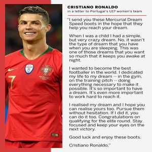 After Portugal's U17 women's team reached the elite round of Euro 2020 qualification, Cristiano Ronaldo sent every player a new pair of boots and this letter