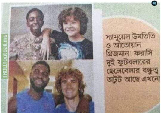 A newspaper in Bangladesh used photos of Dustin and Lucas from Stranger Things as pictures of Samuel Umtiti and Antoine Griezmann being friends since childhood