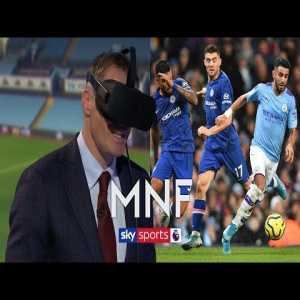 Jamie Carragher uses virtual reality to try and defend Riyad Mahrez's goal against Chelsea | MNF