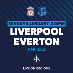 Liverpool - Everton FA Cup 3rd Round to be played at 4:01pm on 5th Jan