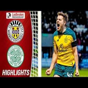 St. Mirren 1-2 Celtic   Scottish Premiership Highlights