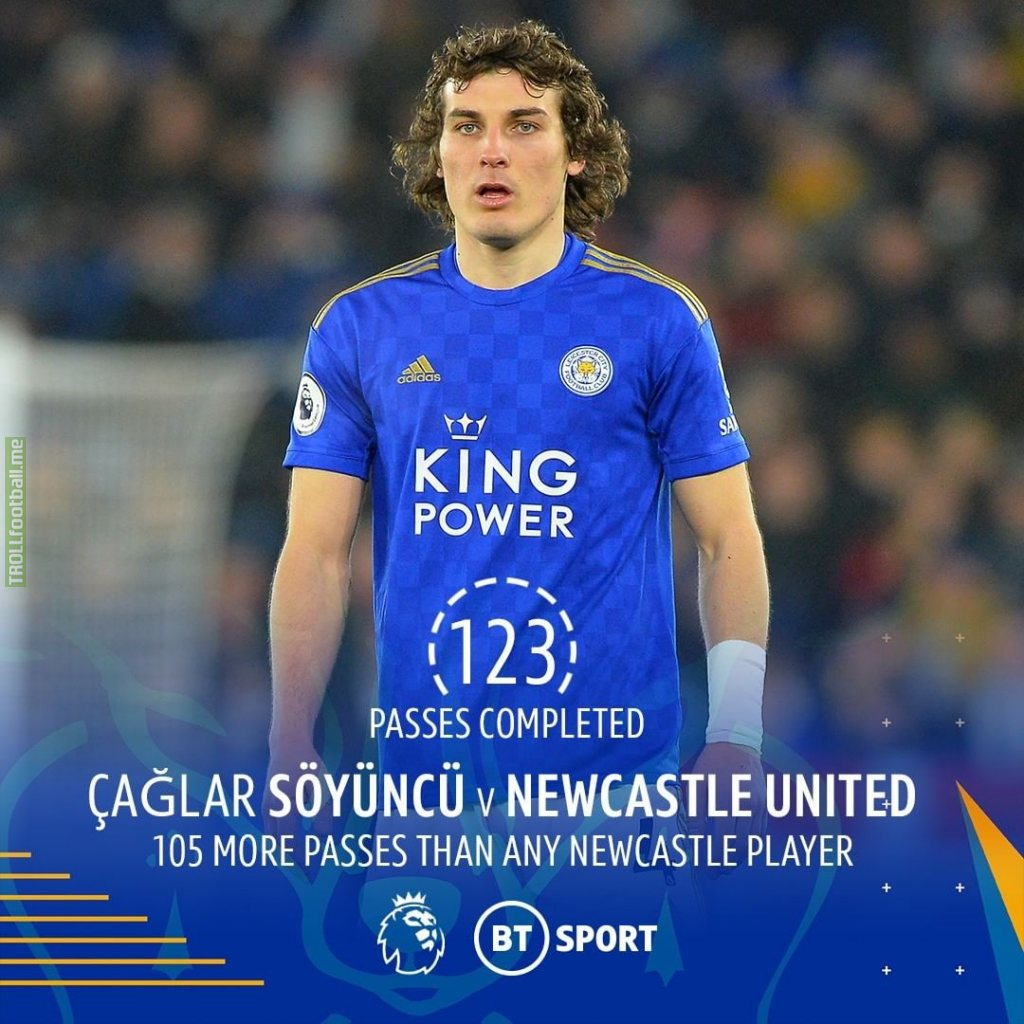 Today Leicester's ball playing centre-back Çağlar Söyüncü completed 123 passes, 105 more than any other Newcastle player.
