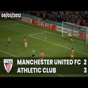 Athletic Club vs Manchester United Ro16 2011-12. Bielsa vs Ferguson. Incredible Match.