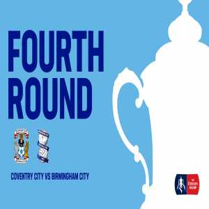 Coventry City vs. Birmingham City is confirmed for the FA Cup 4th round - meaning that Birmingham City fans will sit in the away end in their own stadium St. Andrews!