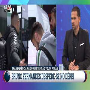 TVI 24: Bruno Fernandes to join Manchester United after Sporting's derby against Benfica