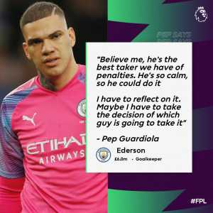 "Pep Guardiola on Ederson: ""Believe me, he's the best taker we have of penalties. He's so calm, so he could do it. I have to reflect on it. Maybe I have to take the decision of which guy is going to take it."""