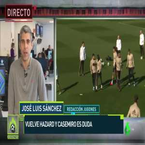 """José Luis Sánchez: """"Casemiro doubtful for the Real Madrid (against Real Sociedad in Copa Del Rey) because of flu, Eden Hazard will be back and get some minutes in the match."""