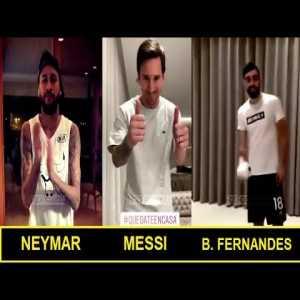 Neymar, Messi, Bruno Fernandes and Others Did The Quarantine Challenge (Part 2) #StayAtHomeChallenge